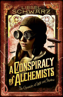 Conspiracy of Alchemists by Liesel Schwarz