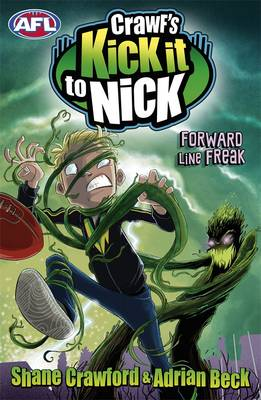 Crawf's Kick It To Nick: Forward Line Freak by Adrian Beck