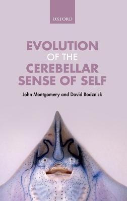 Evolution of the Cerebellar Sense of Self by John Montgomery