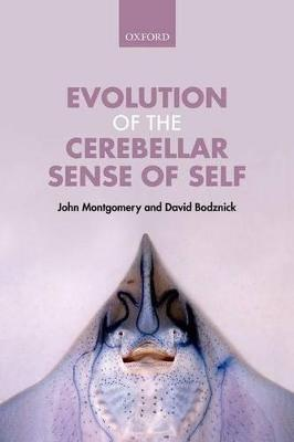 Evolution of the Cerebellar Sense of Self by John Montgomery