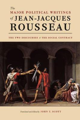 The Major Political Writings of Jean-Jacques Rousseau by Jean-Jacques Rousseau