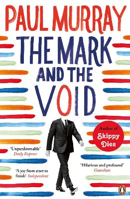 Mark and the Void by Paul Murray