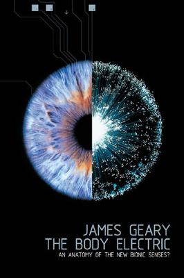 The Body Electric by James Geary