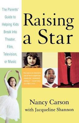 Raising a Star by Nancy Carson