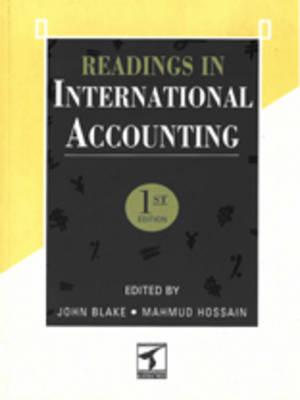 Readings in International Accounting by John Blake