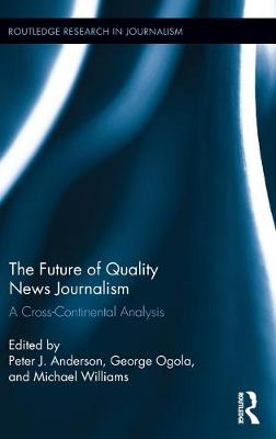 Future of Quality News Journalism book