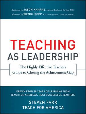 Teaching As Leadership by Teach For America