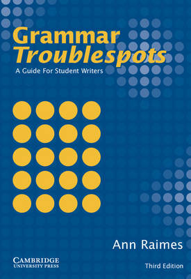 Grammar Troublespots by Ann Raimes