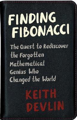 Finding Fibonacci by Keith Devlin