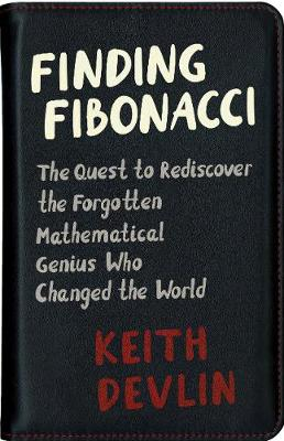 Finding Fibonacci by Keith Devlin