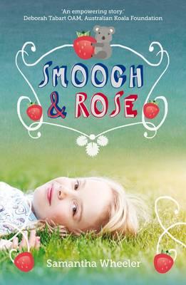 Smooch & Rose book