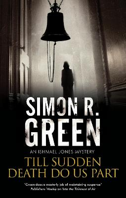 Till Sudden Death Do Us Part by Simon R. Green