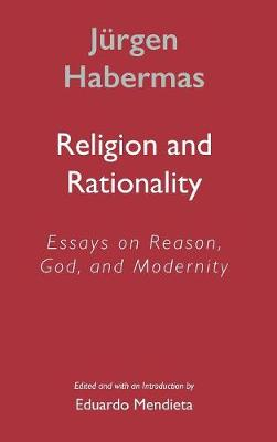 Religion and Rationality by Jurgen Habermas