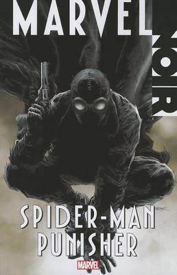 Marvel Noir: Spider-man/punisher by David Hine