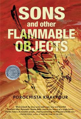 Sons and Other Flammable Objects by Porochista Khakpour