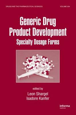 Generic Drug Product Development by Leon Shargel