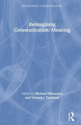 Reimagining Communication: Meaning book
