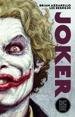 Joker: DC Black Label Edition by Brian Azzarello