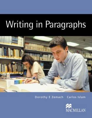 Writing in Paragraphs Student Book by Dorothy Zemach