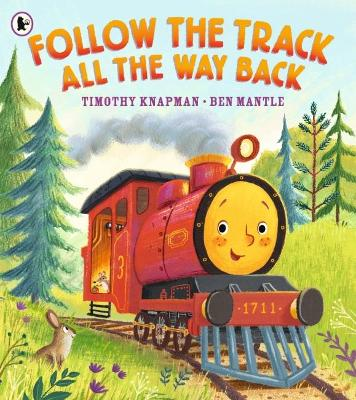 Follow the Track All the Way Back by Timothy Knapman