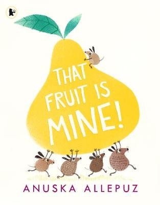 That Fruit Is Mine! book