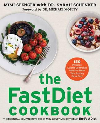 FastDiet Cookbook by Dr Michael Mosley