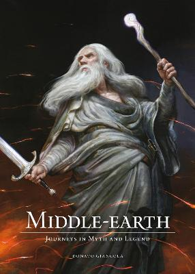 Middle-Earth Journeys In Myth And Legend by Donato Giancola