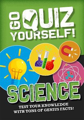 Go Quiz Yourself!: Science book