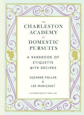 Charleston Academy of Domestic Pursuits by Suzanne Pollak
