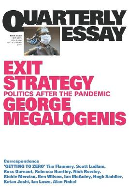 Exit Strategy: Politics After the Pandemic: Quarterly Essay 82 book