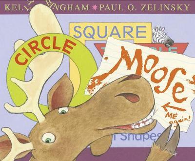 Circle, Square, Moose by Kelly L. Bingham