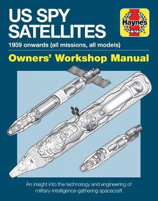 Spy Satellite Manual by David Baker