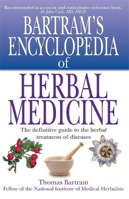 Bartram's Encyclopedia of Herbal Medicine book