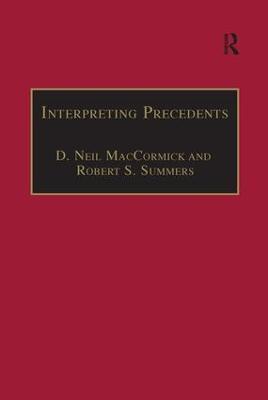 Interpreting Precedents by Professor D. Neil MacCormick