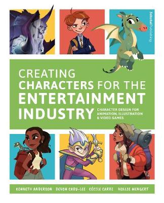 Creating Characters for the Entertainment Industry: Develop Spectacular Designs from Basic Concepts by 3dtotal Publishing
