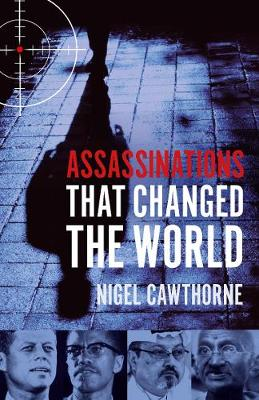 Assassinations That Changed The World book
