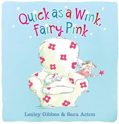 Quick as a Wink, Fairy Pink book