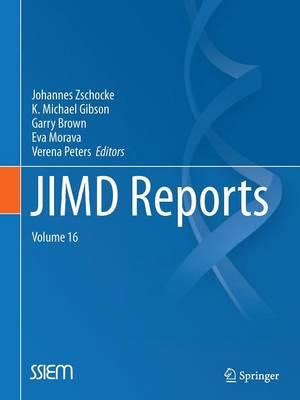 JIMD Reports Volume 16 by Johannes Zschocke
