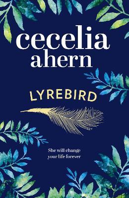 Lyrebird by Cecelia Ahern
