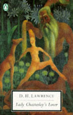 Lady Chatterley's Lover, Including 'a Propos of Lady Chatterley's Lover' book