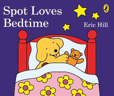 Spot Loves Bedtime book
