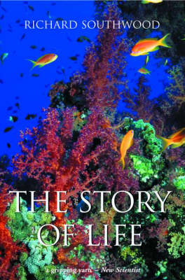 The Story of Life by Richard Southwood