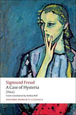 A Case of Hysteria by Sigmund Freud