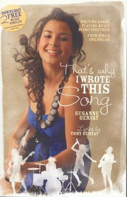 That's Why I Wrote This Song by Susanne Gervay