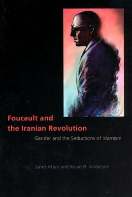 Foucault and the Iranian Revolution book