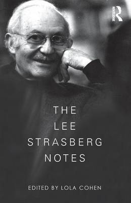 The Lee Strasberg Notes by Lola Cohen
