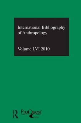 IBSS: Anthropology  Vol. 56 by Compiled by the British Library of Political and Economic Science