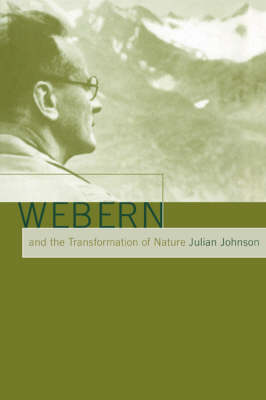 Webern and the Transformation of Nature book