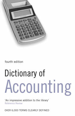 Dictionary of Accounting by S M H Collin