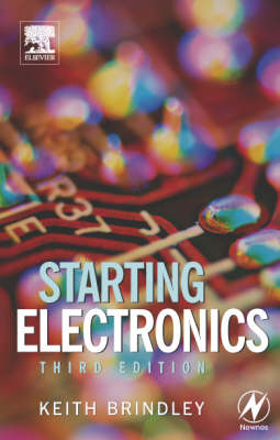 Starting Electronics by Keith Brindley